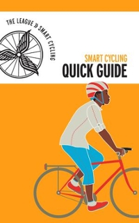 League of American Bicyclists quick guide